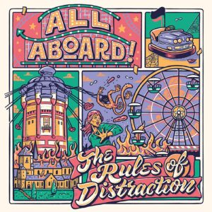 All Aboard! The Rules Of Distraction
