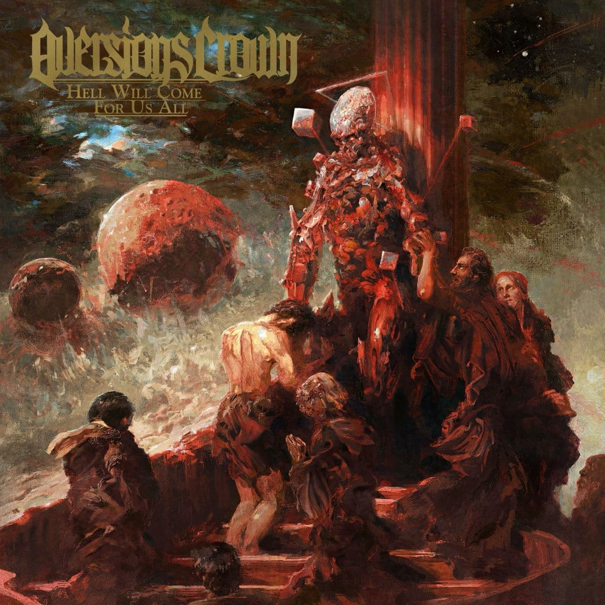 Aversions Crown Hell Will Come For Us All