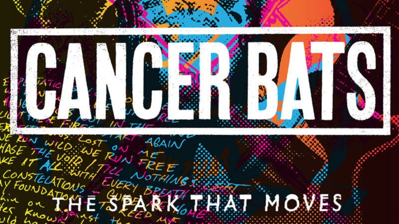 Cancer Bats The Spark That Moves