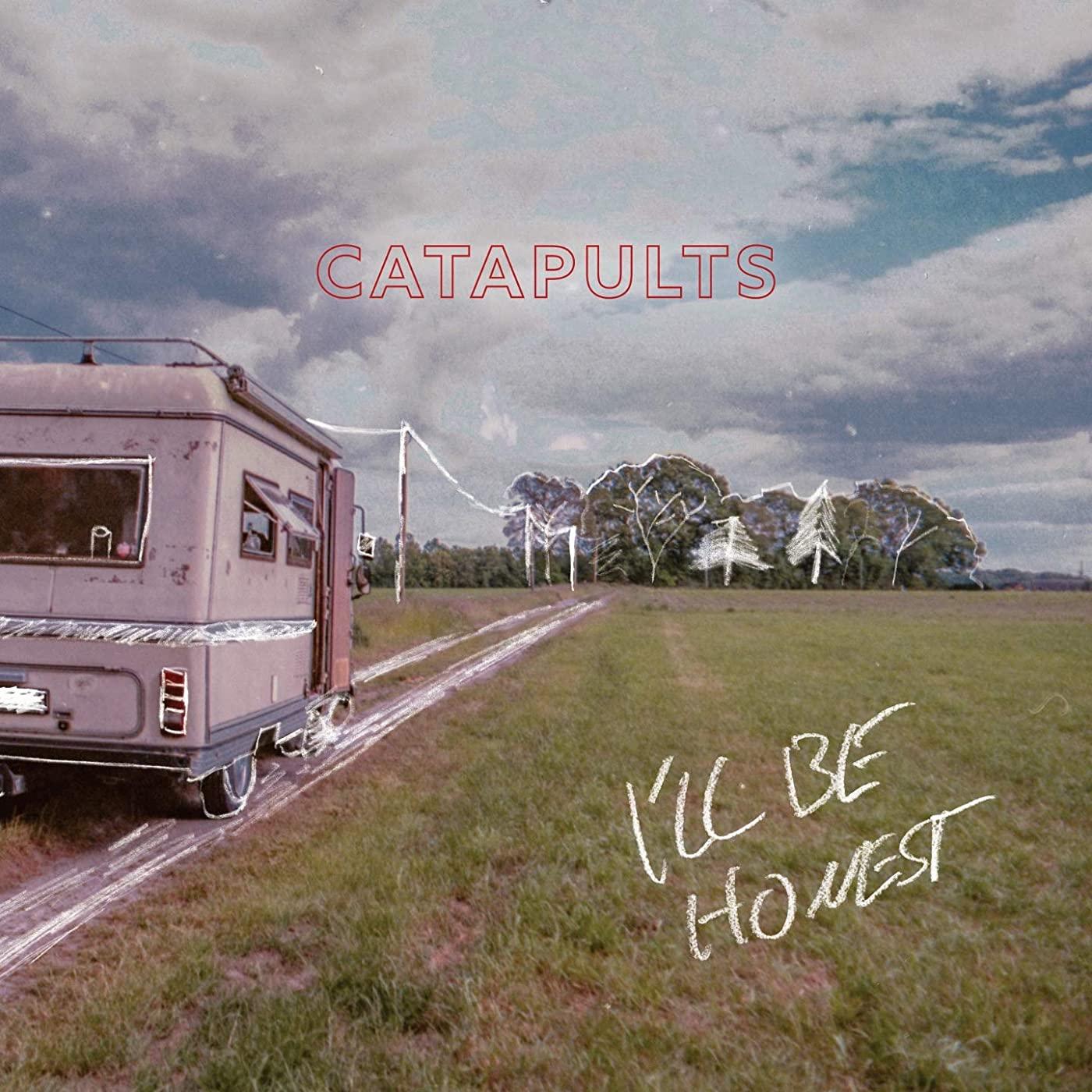 Catapuls I'll Be Honst