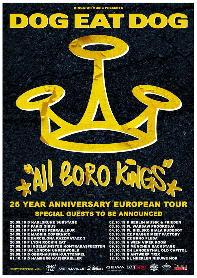 "Dog Eat Dog 25 Years ""All Boro Kings"" Anniversary Tour"