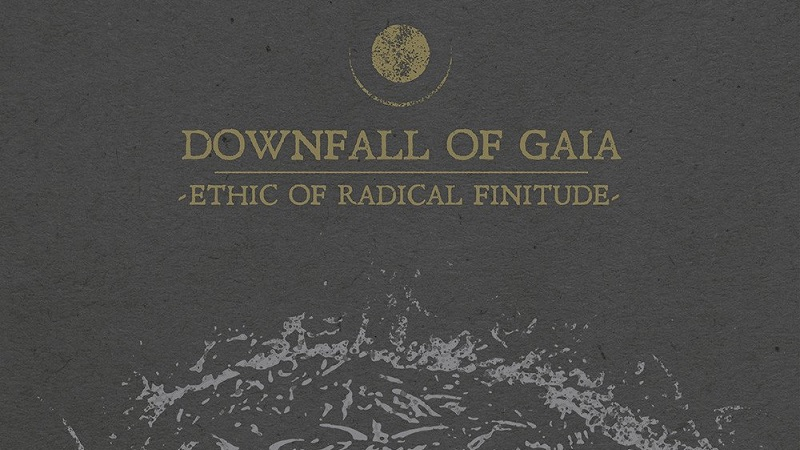 Downfall of Gaia Ethic Of Radical Finitude