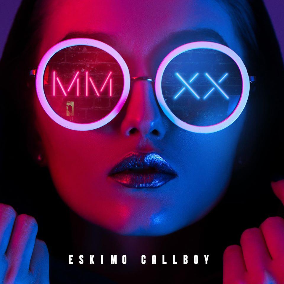 Eskimo Callboy MMXX