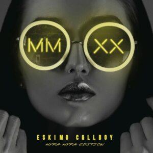 Eskimo Callboy MMXX Hypa Hypa Edition