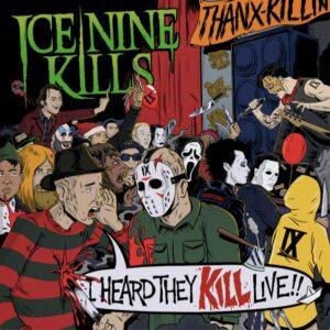 Ice Nine Kills I Heard They KILL Live