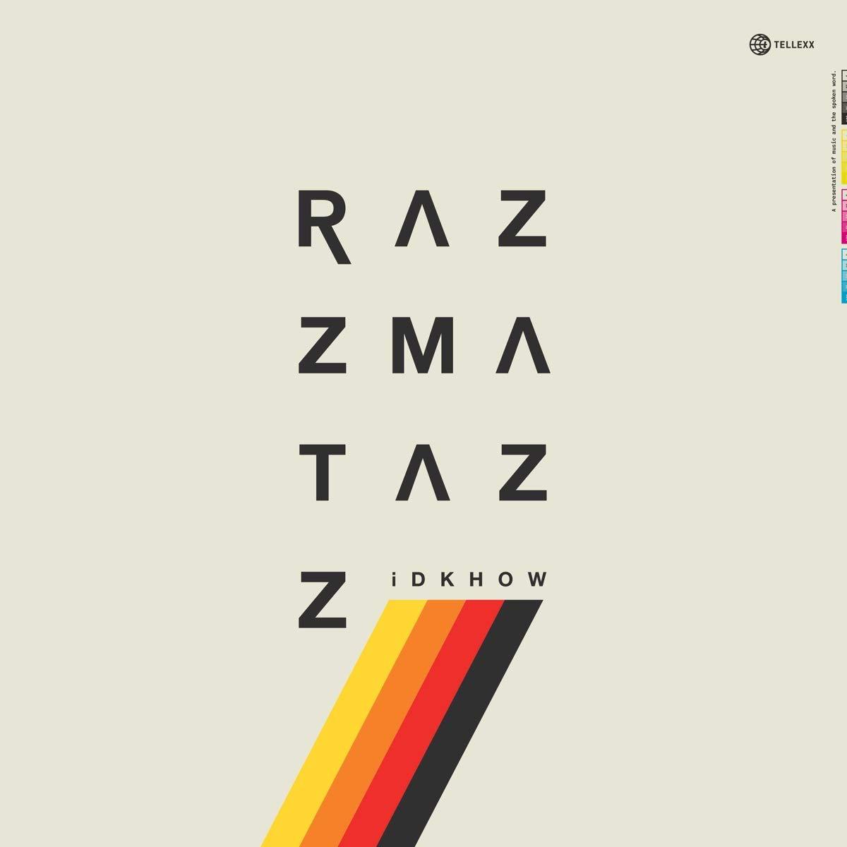 iDKHOW Razzmatazz