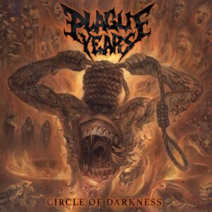 Plague Years Circle Of Darkness