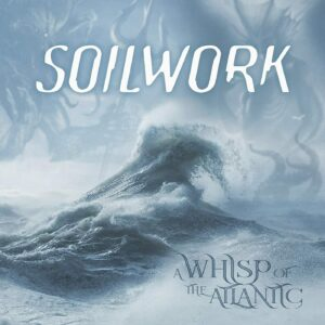 Soilwork A Whisp Of The Atlantic