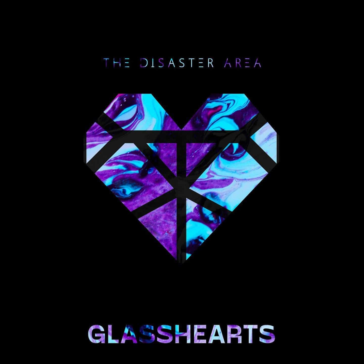 The Disaster Area Glasshearts