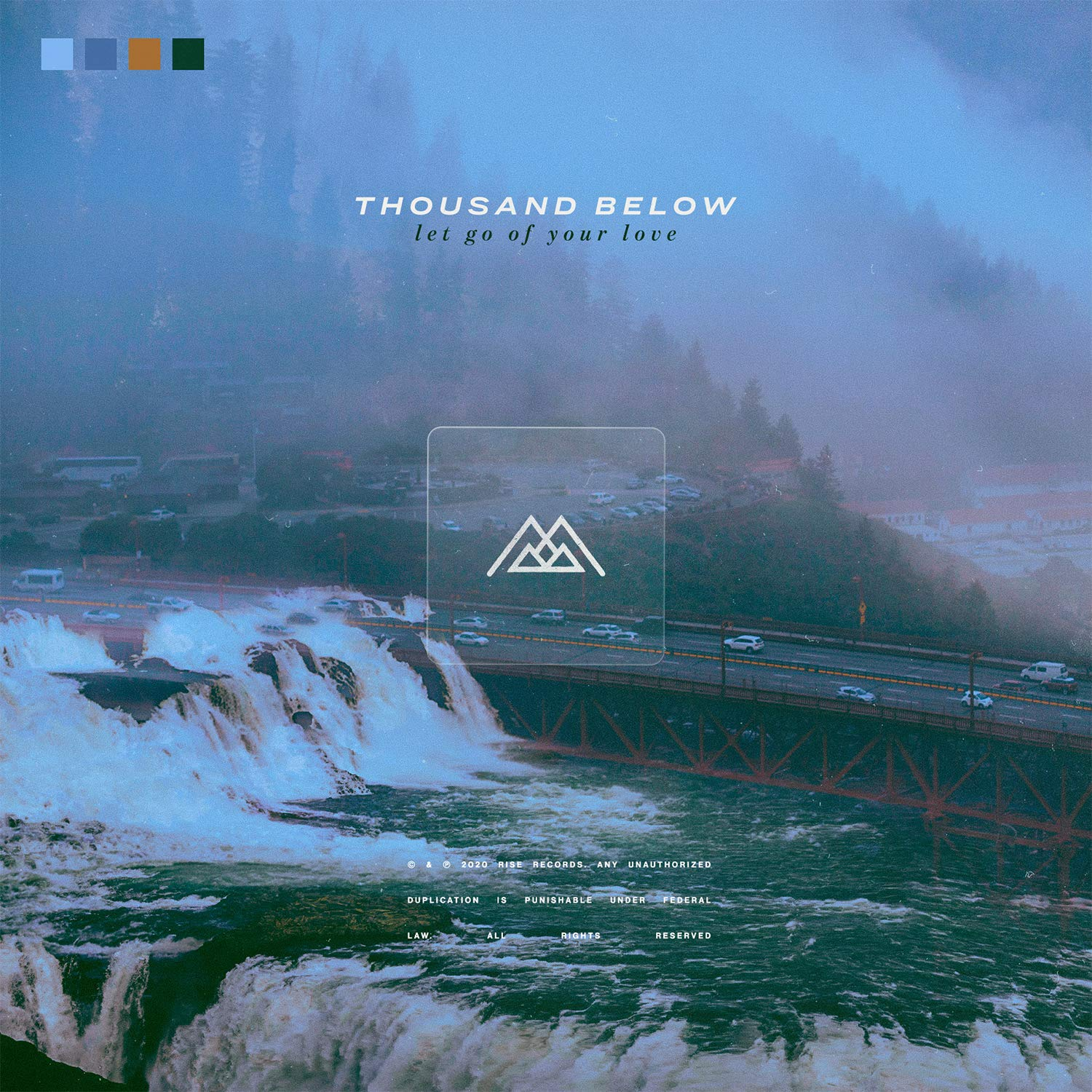 Thousand Below Let Go Of Your Love