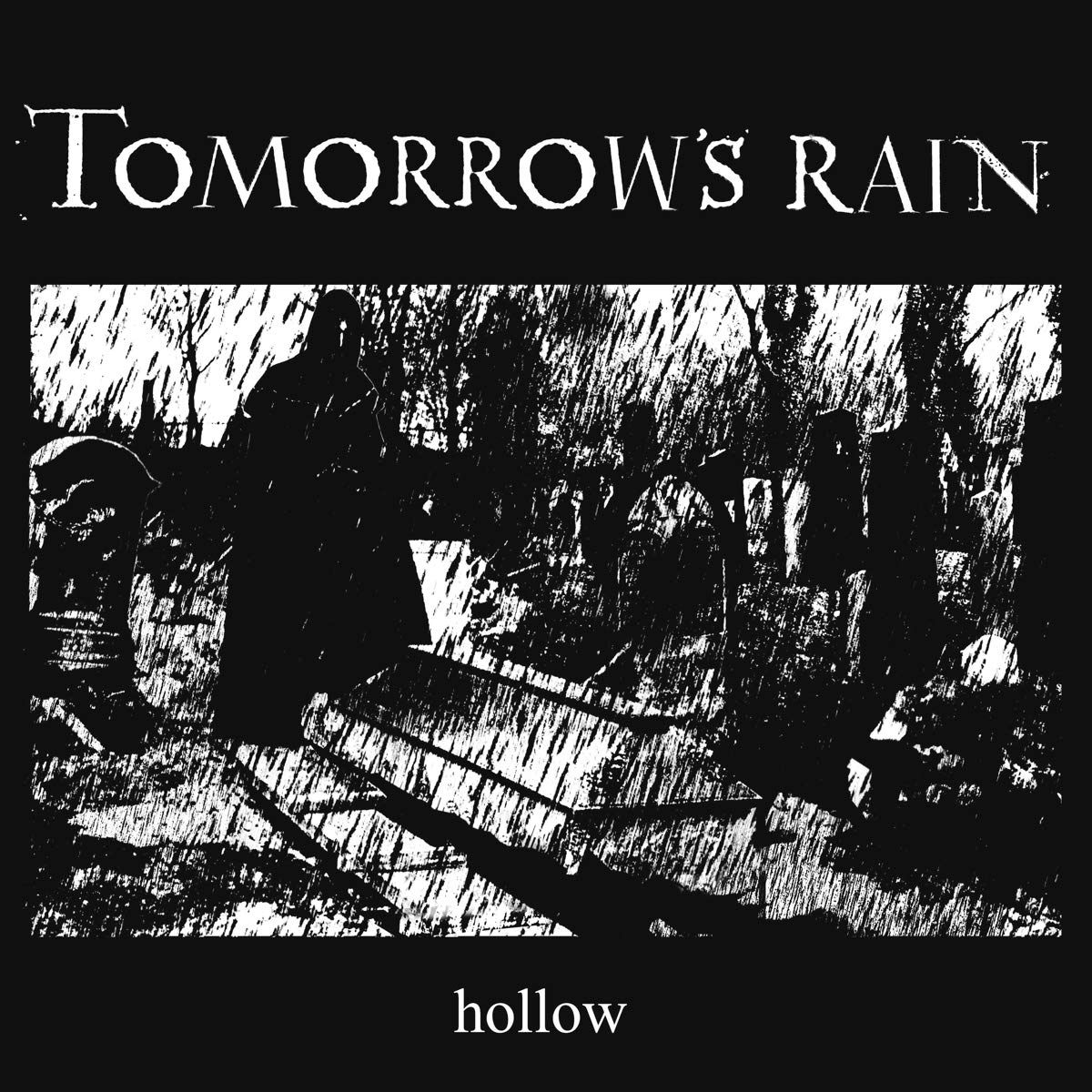 Tomorrow's Rain Hollow